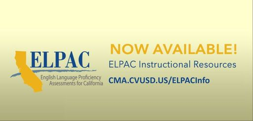ELPAC begins in February at CMA. More info here..