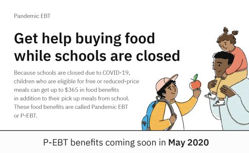 Coming soon: Get help buying food while schools are closed.